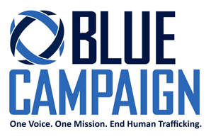 Homeland Security - Human Trafficking Blue Campaign